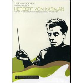 Anton Bruckner. Symphony nos. 8 & 9