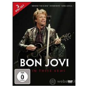 Bon Jovi. in These Arms (2 Dvd)