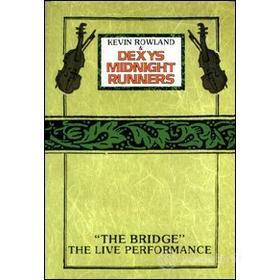 Dexys Midnight Runners. The Bridge