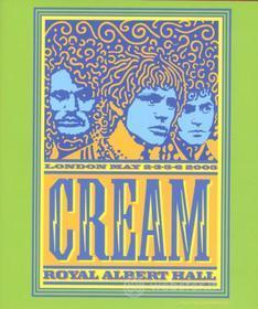 Cream - Royal Albert Hall: London May 2/3/5/6 2005