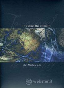 Elio Martusciello. To Extend The Visibility