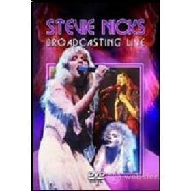 Stevie Nicks. Broadcasting Live