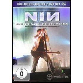 Nine Inch Nails. The Early Years (Edizione Speciale 2 dvd)