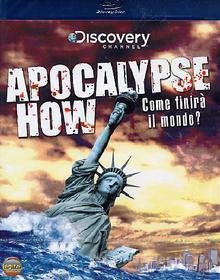 Apocalypse How (Blu-ray)