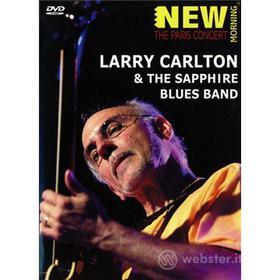 Larry Carlton & The Sapphire Blues Band - Larry Carlton & The Sapphire Blues Band