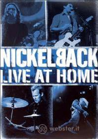Nickelback. Live At Home