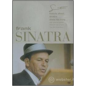Frank Sinatra. Francis Albert Sinatra Does His Thing
