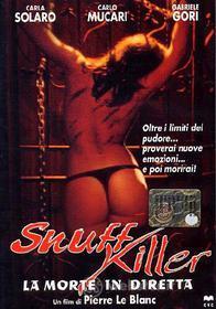 Snuff Killer. La morte in diretta