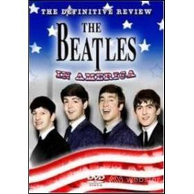 The Beatles. In America: The Definitive Review