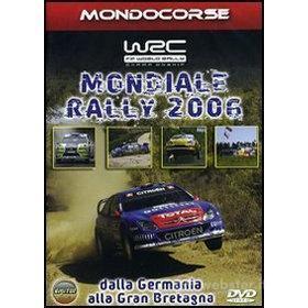 Mondiale Rally 2006. Stagione completa