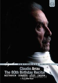 Claudio Arrau. The 80th Birthday Recital