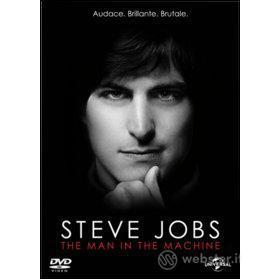 Steve Jobs. The Man in the Machine