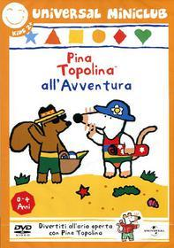 Pina Topolina. All'avventura