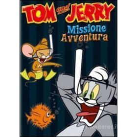 Tom & Jerry. Missione avventura