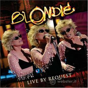 Blondie. Live by Request
