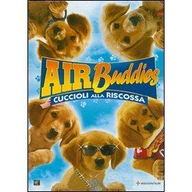 Air Buddies. Cuccioli alla riscossa