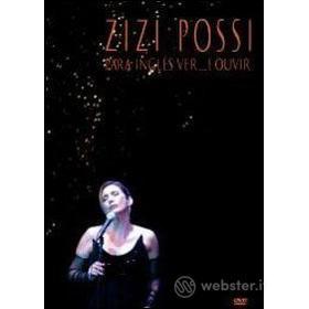 Zizi Possi. Para inglês ver...e ouvir