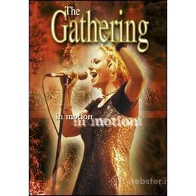 The Gathering. In Motion