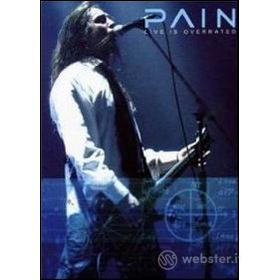Pain. Live Is Overrated (Edizione Speciale)