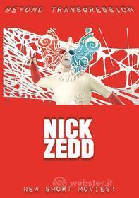 Nick Zedd - Beyond Transgression: New Short Movies!
