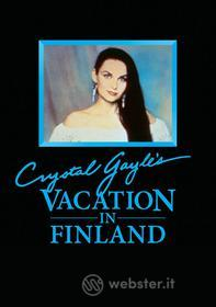 Crystal Gayle - Crystal Gayle's Vacation In Finland