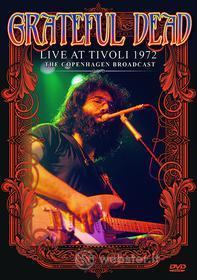Grateful Dead - Live At Tivoli 1972