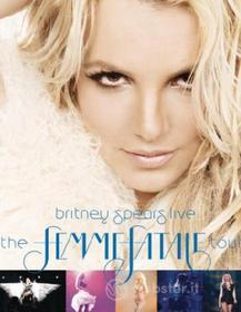 Britney Spears. The Femme Fatale Tour