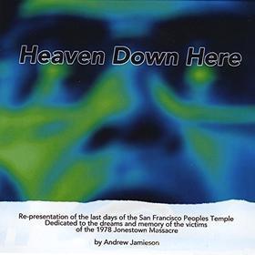 Heaven Down Here Ensemble - Heaven Down Here
