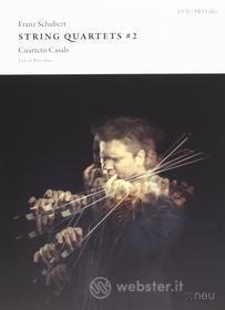 Franz Schubert - String Quartets # 2 - Cuarteto Casals