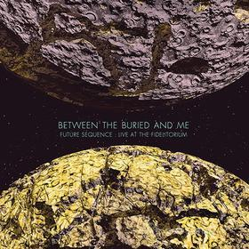 Between The Buried & Me - Future Sequence: Live At The Fidelitorium (2 Blu-ray)