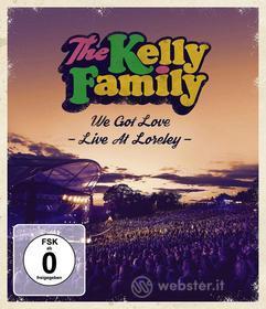 The Kelly Family - We Got Love Live Zloreley (Blu-ray)