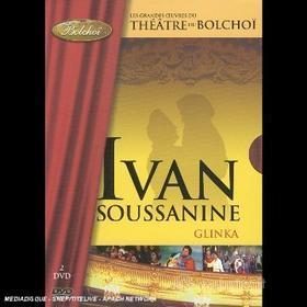 Michail Glinka - Ivan Soussanine - Theatre Du Bolshoi