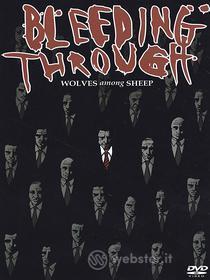 Bleeding Through. Wolves among Sheep