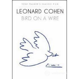 Leonard Cohen. Bird on a Wire(Confezione Speciale)