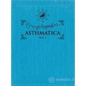 Encyclopedia Asthmatica Vol. 2