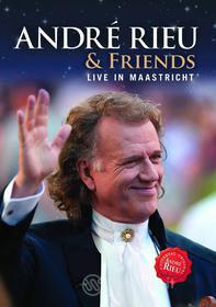 Andre' Rieu & Friends - Live In Maastricht