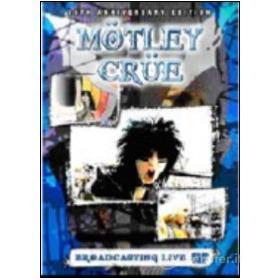 Motley Crue. Broadcasting Live