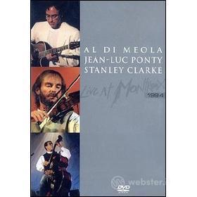 Al DiMeola, Jean-Luc Ponty, Stanley Clarke. Live at Montreux 1994
