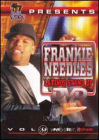 Frankie Needles - Latinos Stand Up 1