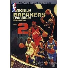 NBA Street Series. Ankle Breakers. I più grandi campioni. Vol. 2