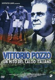Vittorio Pozzo. Un mito del calcio italiano