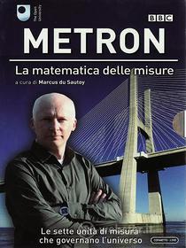 Metron. La matematica delle misure (3 Dvd)