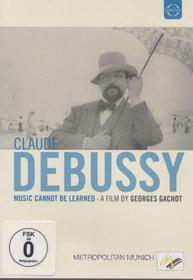 Claude Debussy. Music cannot be learned