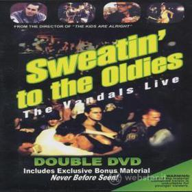 The Vandals. Sweatin' to the Oldies (2 Dvd)