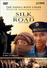 Silk Road. Silk Songs Along the Road and Time