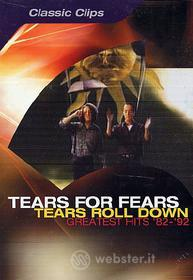 Tears for Fears. Tears Roll Down: Greatest Hits 1982-92