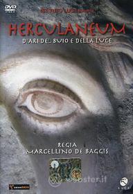 Herculaneum. Diari del buio e della luce