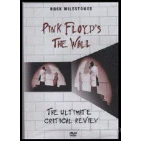Pink Floyd. The Wall: Ultimate Critical Review