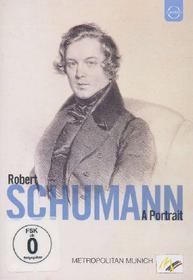Robert Schumann. A Portrait