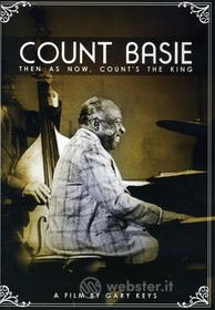 Count Basie - Then As Now, Count'S The King